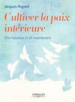 Télécharger cet ebook : Cultiver la paix intérieure