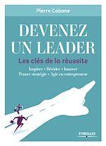 Télécharger le livre :  Devenez un leader - Les clés de la réussite