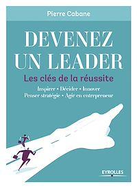 Téléchargez le livre numérique:  Devenez un leader - Les clés de la réussite
