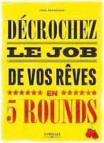 Télécharger cet ebook : Décrochez le job de vos rêves en 5 rounds