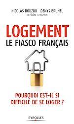 Télécharger le livre :  Logement, le fiasco français