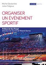 Télécharger cet ebook : Organiser un événement sportif