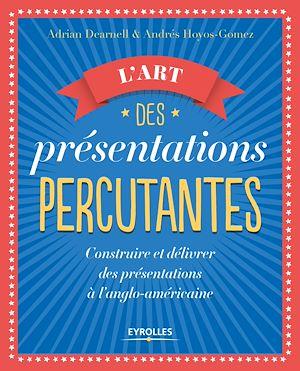 Téléchargez le livre :  L'art des présentations percutantes