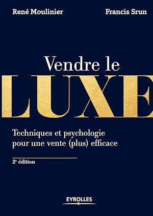 Téléchargez le livre :  Vendre le luxe