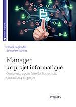 Télécharger cet ebook : Manager un projet informatique