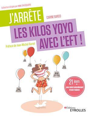 Téléchargez le livre :  J'arrête les kilos yoyo avec l'EFT !