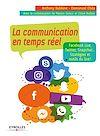Téléchargez le livre numérique:  La communication en temps réel