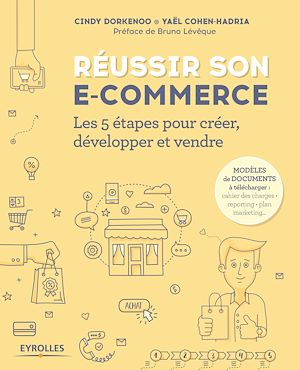 Téléchargez le livre :  Réussir son e-commerce