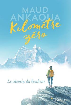 Téléchargez le livre :  Kilomètre zéro