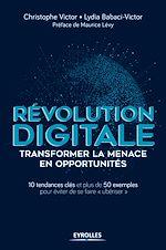 Télécharger cet ebook : Révolution digitale : transformer la menace en opportunités