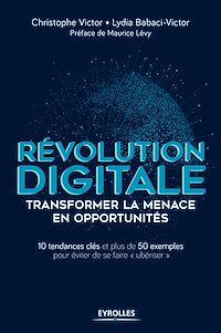 Télécharger le livre : Révolution digitale : transformer la menace en opportunités