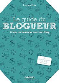 Télécharger le livre : Le guide du blogueur