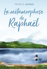 Télécharger le livre :  La métamorphose de Raphaël