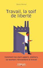 Télécharger le livre :  Travail, la soif de liberté