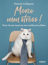 Télécharger le livre : Merci mon stress !