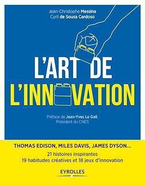 Téléchargez le livre :  L'art de l'innovation