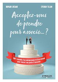 Télécharger le livre : Acceptez-vous de prendre pour associé... ?