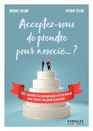 Téléchargez le livre :  Acceptez-vous de prendre pour associé... ?