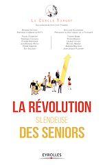 Télécharger le livre :  La révolution silencieuse des seniors