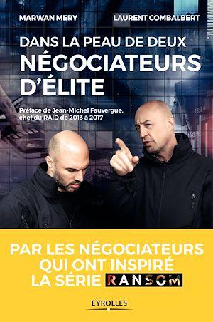 Téléchargez le livre :  Dans la peau de deux négociateurs d'élite