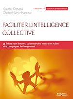 Télécharger le livre :  Faciliter l'intelligence collective