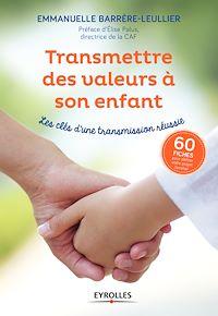 Télécharger le livre : Transmettre des valeurs à son enfant