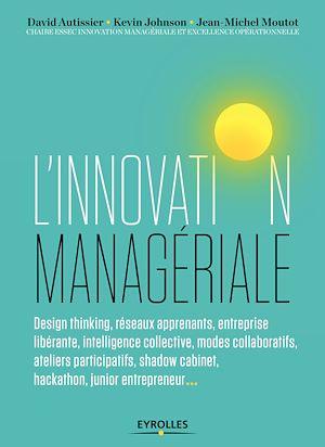 Téléchargez le livre :  L'innovation managériale