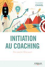 Télécharger le livre :  Initiation au coaching