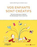 Télécharger le livre :  Vos enfants sont créatifs