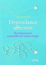 Télécharger le livre :  Dépendance affective