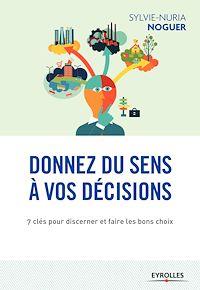 Télécharger le livre : Donnez du sens à vos décisions