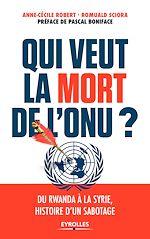 Télécharger le livre :  Qui veut la mort de l'ONU ?