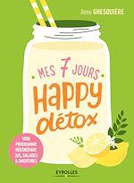 Télécharger le livre :  Mes 7 jours happy détox
