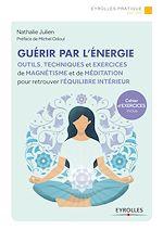Télécharger le livre :  Guérir par l'énergie