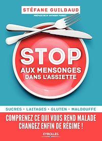Télécharger le livre : Stop aux mensonges dans l'assiette