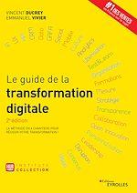Télécharger le livre :  Le guide de la transformation digitale