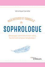 Télécharger le livre :  Mes astuces et conseils de sophrologue