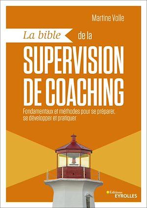 Téléchargez le livre :  La bible de la supervision de coaching