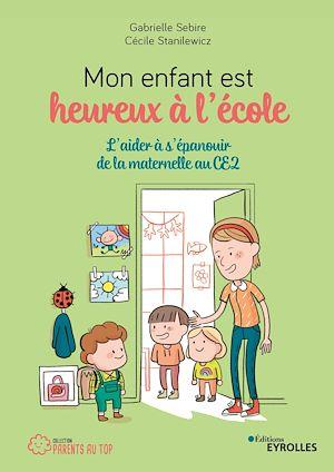 Téléchargez le livre :  Mon enfant est heureux à l'école
