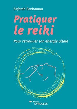 Téléchargez le livre :  Pratiquer le reiki