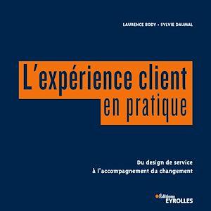 Téléchargez le livre :  L'expérience client en pratique