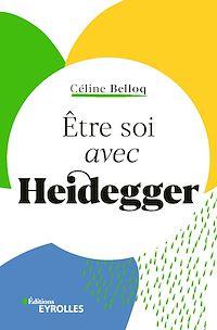 Téléchargez le livre :  Etre soi avec Heidegger