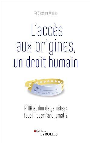 Téléchargez le livre :  L'accès aux origines, un droit humain