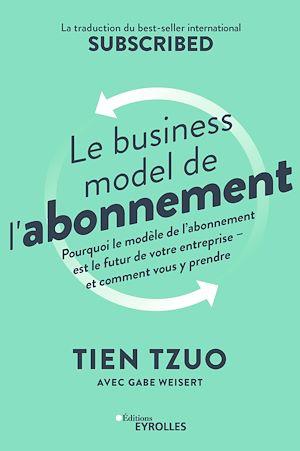 Téléchargez le livre :  Le business model de l'abonnement