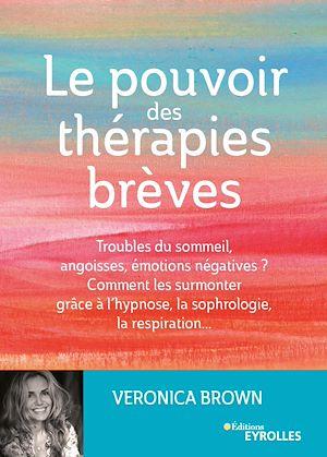 Téléchargez le livre :  Le pouvoir des thérapies brèves