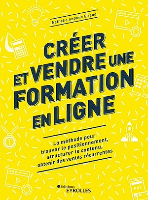 Téléchargez le livre :  Créer et vendre une formation en ligne