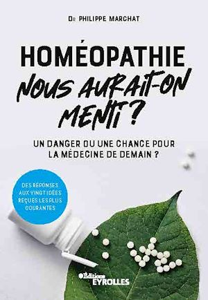 Téléchargez le livre :  Homéopathie, nous aurait-on menti ?