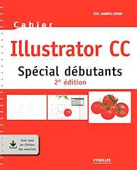 Télécharger le livre : Cahier Illustrator CC