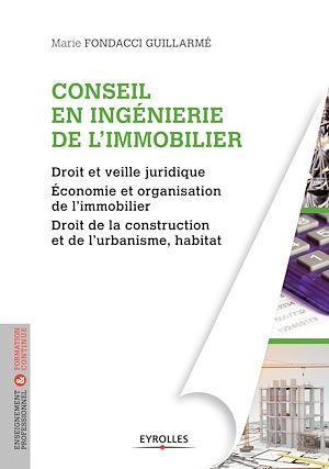 Téléchargez le livre :  Conseil en ingénierie de l'immobilier