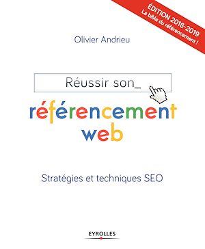 Téléchargez le livre :  Réussir son référencement web - Edition 2018-2019
